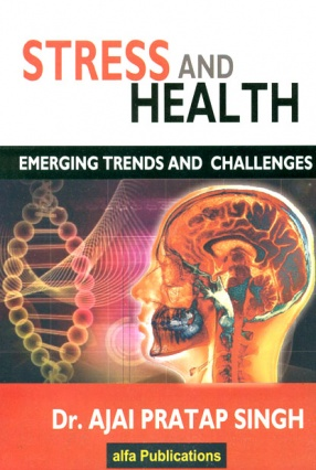Stress and Health: Emerging Trends and Challenges