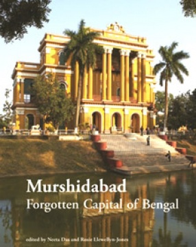 Murshidabad: Forgotten Capital of Bengal