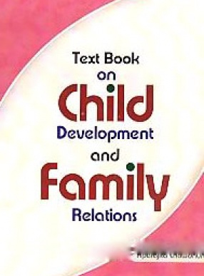 Text Book on Child Development and Family Relations