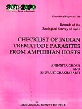 Checklist of Indian Trematode Parasites From Amphibian Hosts