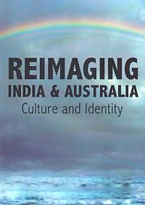 Re-Imagining Australia and India: Culture and Identity