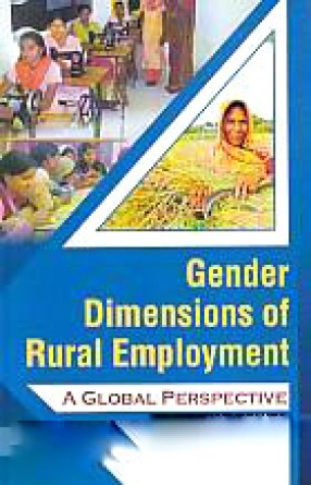 Gender Dimensions of Rural Employment: A Global Perspective