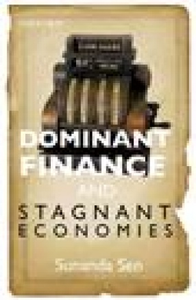 Dominant Finance and Stagnant Economies