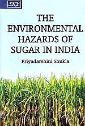 The Environmental Hazards of Sugar in India