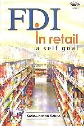 FDI in Retail: A Self Goal