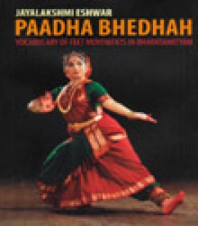 Paadha Bhedhah: Vocabulary of Feet Movements in Dance