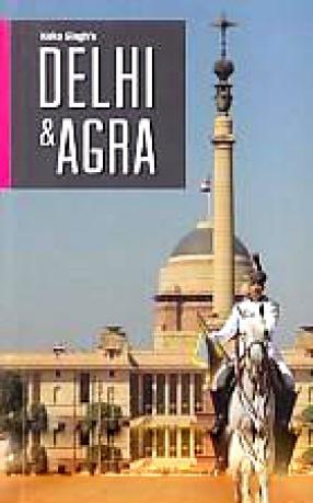 Koko Singh's Delhi and Agra