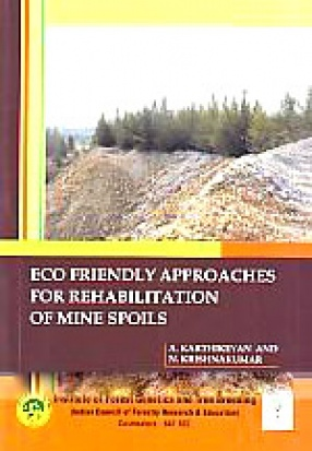 Eco Friendly Approaches for Rehabilitation of Mine Spoils