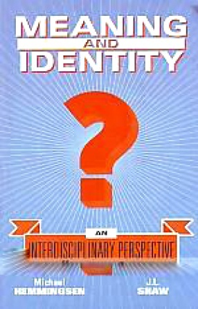 Meaning and Identity: An Interdisciplinary Perspective