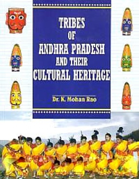 Tribes of Andhra Pradesh and their Cultural Heritage