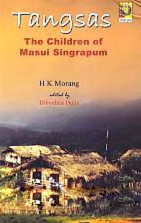 Tangsas: The Children of Masui Singrapum