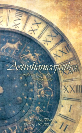 Astrohomeopathy: A Unique Study of Astrology & Homeopathy