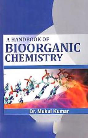 A Handbook of Bioorganic Chemistry
