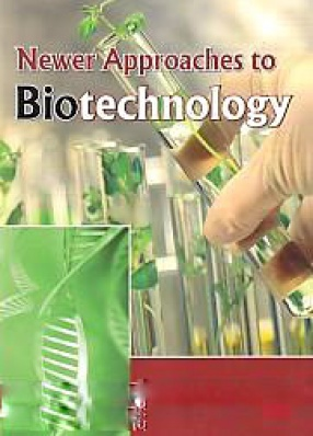 Newer Approaches to Biotechnology