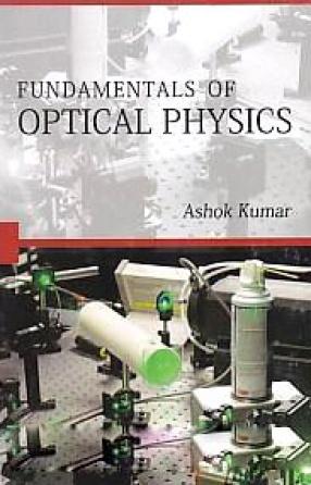 Fundamentals of Optical Physics