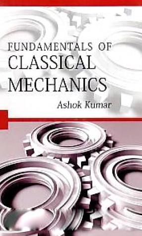 Fundamentals of Classical Mechanics