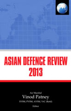 Asian Defence Review, 2013