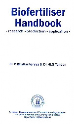 Biofertiliser Handbook: Research, Production, Application