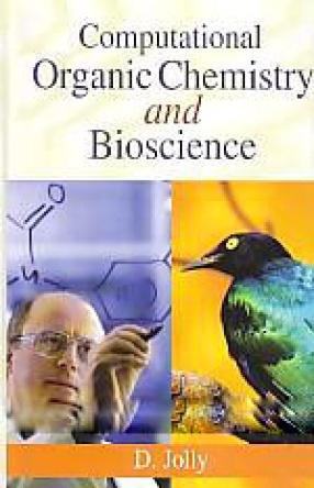 Computational Organic Chemistry and Bioscience