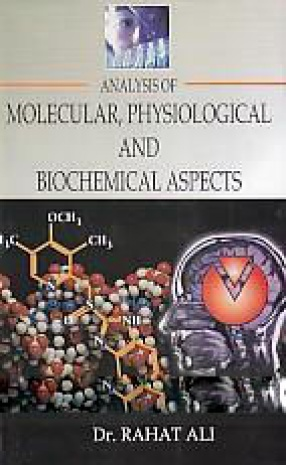 Analysis of Molecular, Physiological and Biochemical Aspects