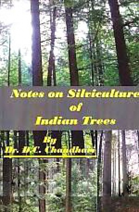 Notes on Silviculture of Indian Trees