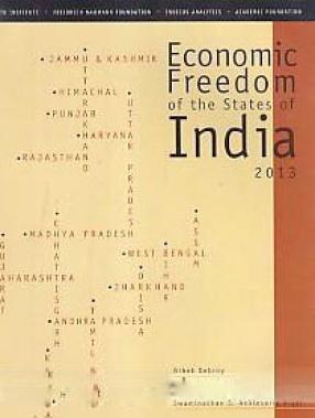 Economic Freedom of the States of India, 2013