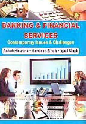 Banking & Financial Services: Contemporary Issues & Challenges