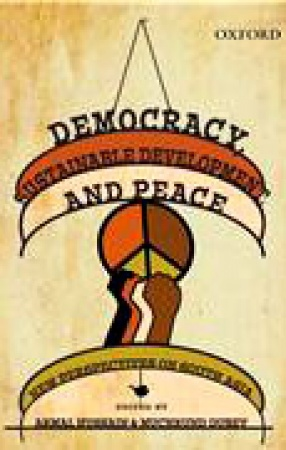 Democracy, Sustainable Development, and Peace: New Perspectives on South Asia