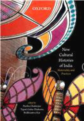 New Cultural Histories of India: Materiality and Practices