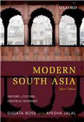 Modern South Asia: History, Culture, Political Economy, 3/e