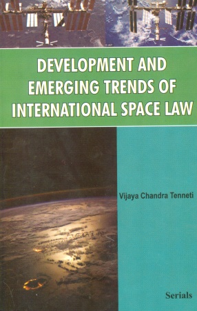 Development and Emerging Trends of International Space Law