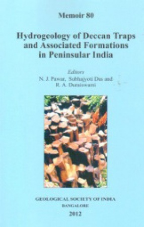Hydrogeology of Deccan Traps and Associated Formations in Peninsular India