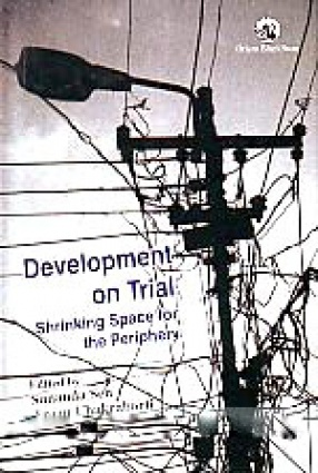 Development on Trial: Shrinking Space for the Periphery