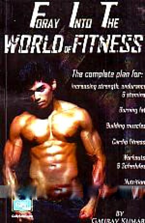 Foray Into The World of Fitness