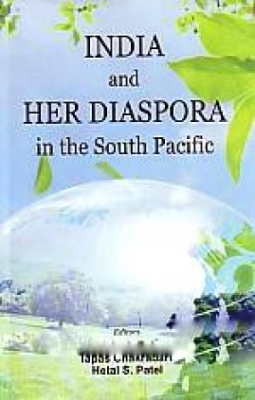 India and Her Diaspora in the South Pacific