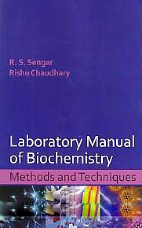 Laboratory Manual of Biochemistry: Methods and Techniques