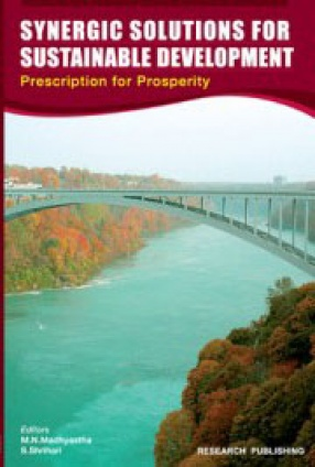 Synergetic Solutions For Sustainable Development: Prescription for Prosperity