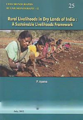 Rural Livelihoods in Dry Lands of India: A Sustainable Livelihoods Framework