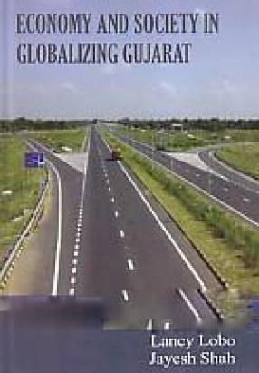 Economy and Society in Globalizing Gujarat