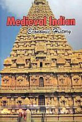 Medieval Indian Economic History