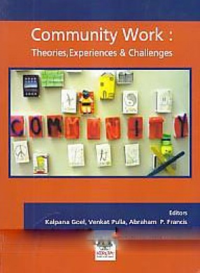 Community Work: Theories, Experiences and Challenges