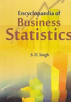 Encyclopaedia of Bbusiness Statistics
