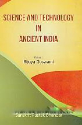 Science and Technology in Ancient India