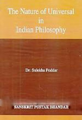 The Nature of Universal in Indian Philosophy