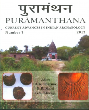Puramanthana: Puramanthana Current Advances in Indian Archaeology, Number 7, 2013