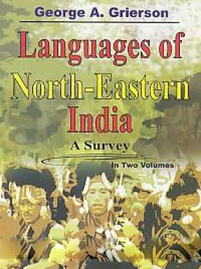 Languages of North-Eastern India: A Survey (In 2 Volumes)