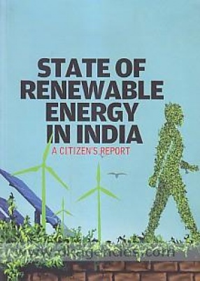 State of Renewable Energy in India: A Citizen's Report