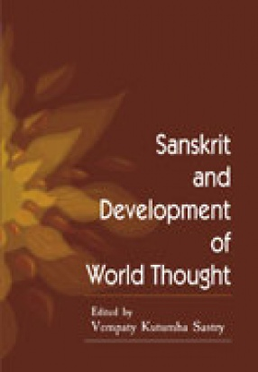 Sanskrit and Development of World Thought: Proceedings of