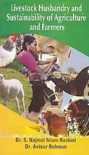 Livestock Husbandry and Sustainability of Agriculture and Farmers