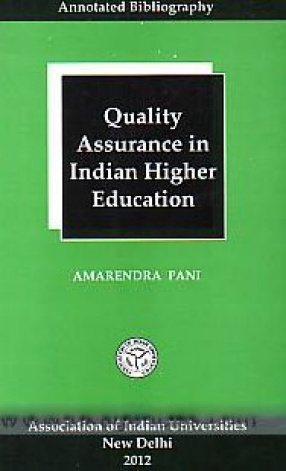 Quality Assurance in Indian Higher Education: Annotated Bibliography